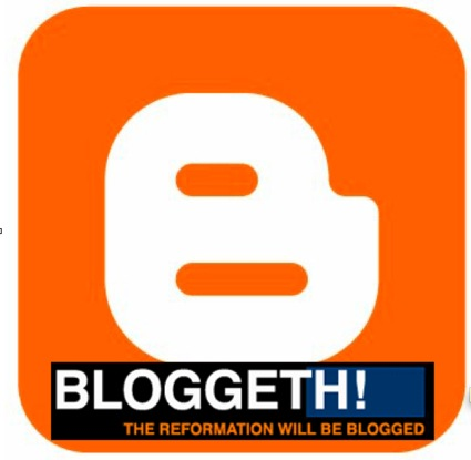 bloggeth reformation will be blogged.jpg