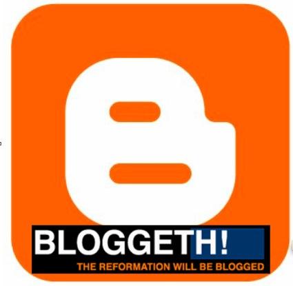 bloggeth reformation will be blogged.jpg