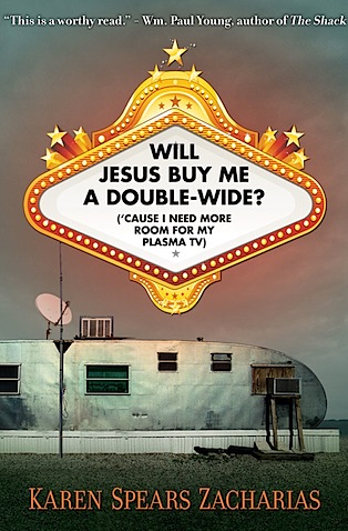 will jesus buy me a double-wide