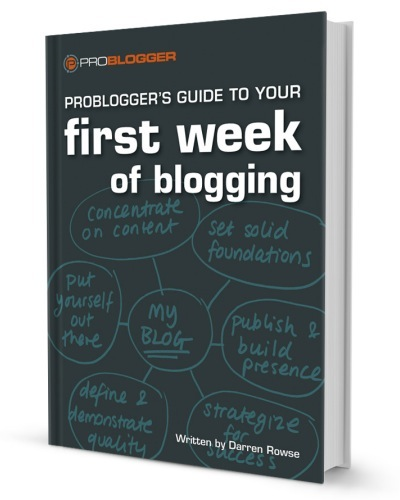 Probloggers-first-week-of-blogging