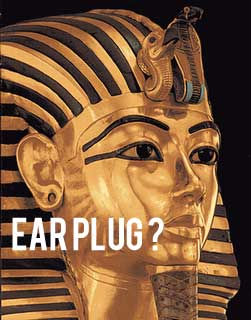 King tut ear plug